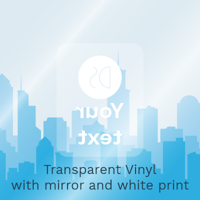 Gloss Transparent Vinyl with Mirror and White Print